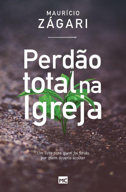 PERDÃO TOTAL NA IGREJA