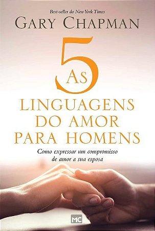 AS CINCO LINGUAGENS DO AMOR PARA OS HOMENS