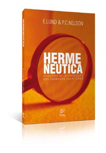 HERMENÊUTICA-PRINCÍPIOS DE INTERPRETAÇÃO DAS SAGRADAS ESCRITURAS