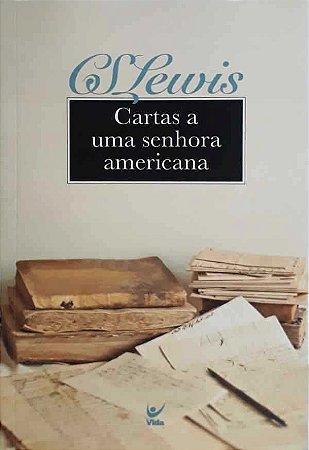CARTAS A UMA SENHORA AMERICANA