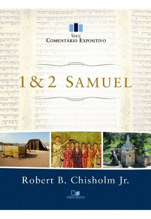 SAMUEL 1 E 2 COMENTÁRIO EXPOSITIVO VIDA NOVA