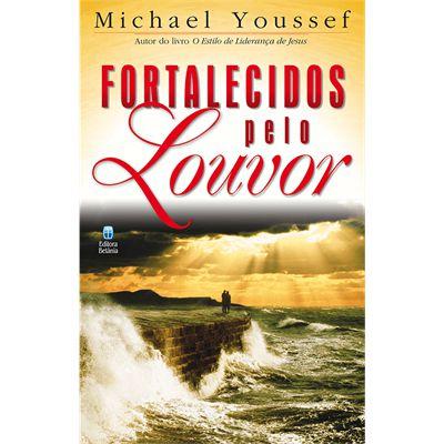 FORTALECIDOS PELO LOUVOR