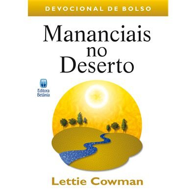 MANANCIAIS NO DESERTO VOL. 1 - DEVOCIONAL DE BOLSO
