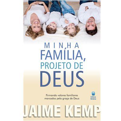 MINHA FAMÍLIA PROJETO DE DEUS