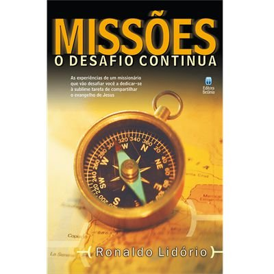 MISSÕES - O DESAFIO CONTINUA
