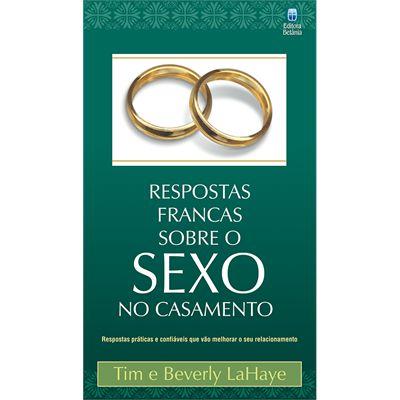 RESPOSTAS FRANCAS SOBRE SEXO NO CASAMENTO