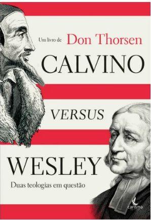 CALVINO VERSUS WESLEY