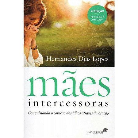 MÃES INTERCESSORAS - NOVA EDIÇÃO