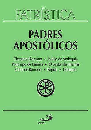 PATRÍSTICA PADRES APOSTÓLICOS