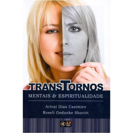TRANSTORNOS MENTAIS E ESPIRITUALIDADE
