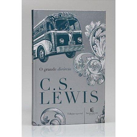 O GRANDE DIVÓRCIO - C. S. LEWIS
