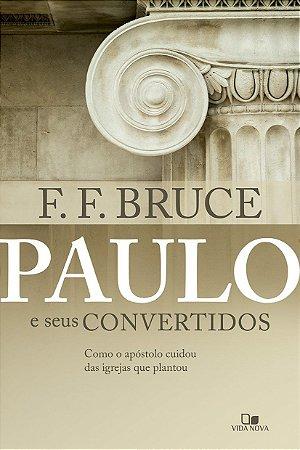PAULO E SEUS CONVERTIDOS