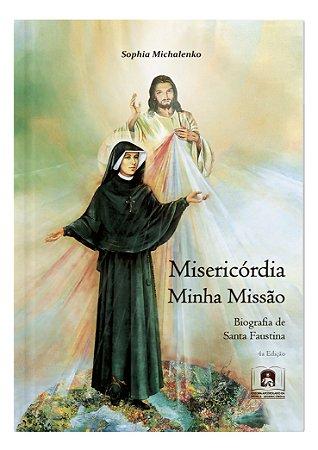 MISERICÓRDIA MINHA MISSÃO