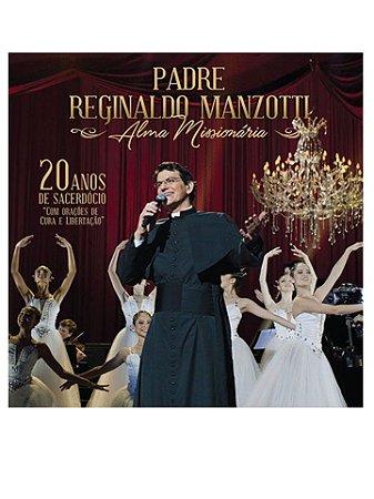 CD ALMA MISSIONÁRIA - PE. REGINALDO MANZOTTI