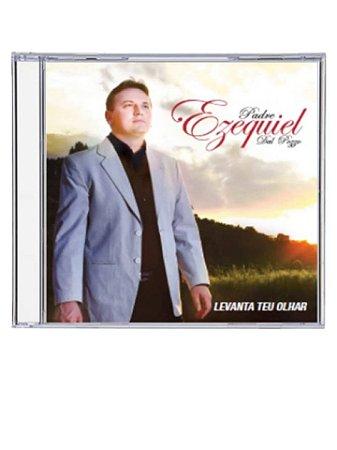 CD LEVANTA TEU OLHAR - PE EZEQUIEL DAL POZZO