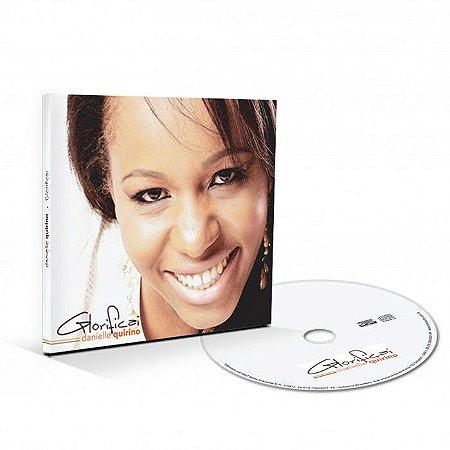 CD GLORIFICAI - DANIELLE QUIRINO