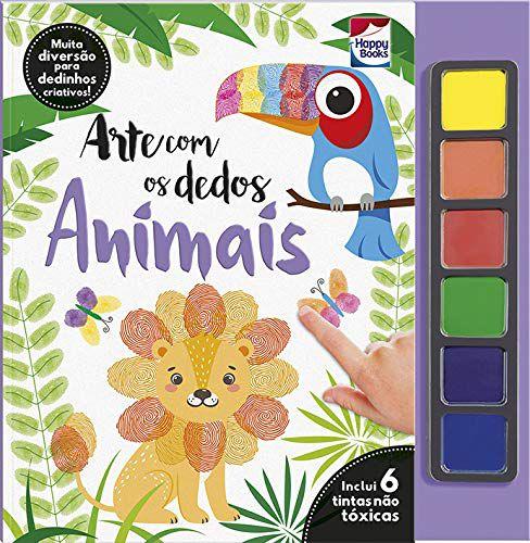 Livro Arte Com Os Dedos Animais Happy Books Com Tintas