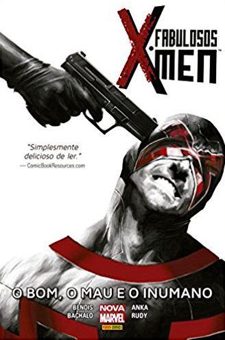 Os Fabulosos X-men O Bom, o Mau e o Inumano