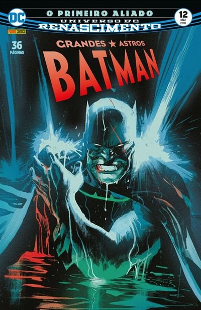 Grandes Astros: Batman Renascimento #12