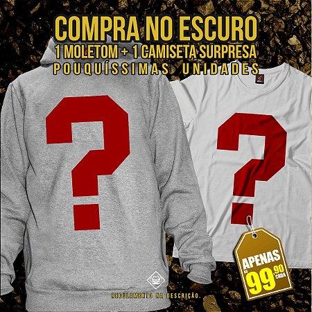 Kit Compra no Escuro - 1 Moletom + 1 Camiseta Aleatória