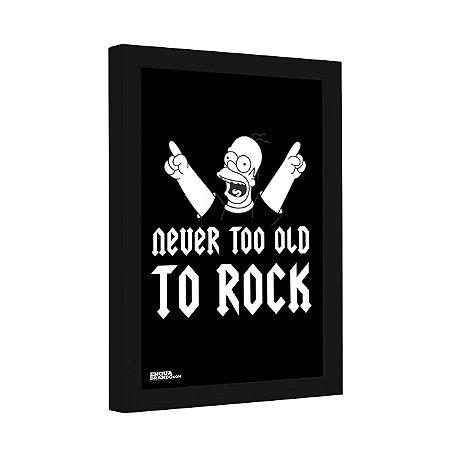 Quadro Decorativo Never too Old to Rock