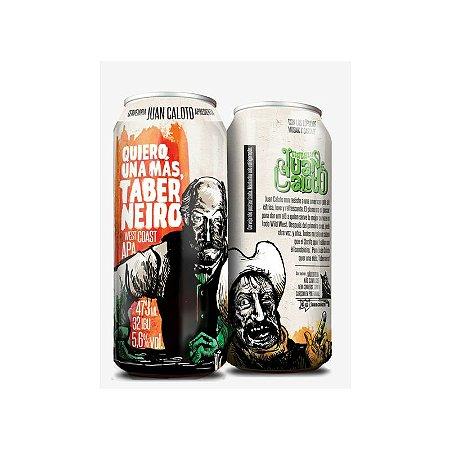 Cerveja Juan Caloto Quiero Una Más, Taberneiro West Coast APA Lata - 473ml