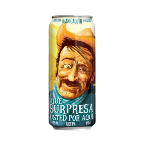 Cerveja Juan Caloto Que Surpresa Usted Por Aqui Juicy IPA Lata - 473ml