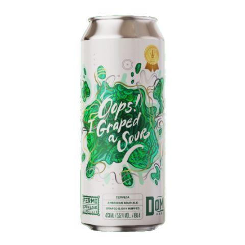 Cerveja Fermi + Dom Haus Oops! I Graped A Sour American Sour Ale C/ Uva Lata - 473ml