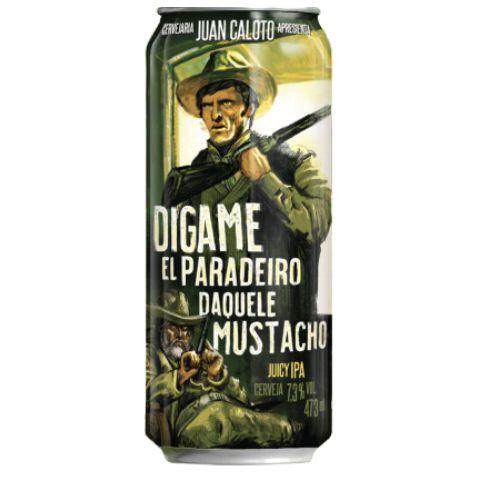 Cerveja Juan Caloto Digame El Paradeiro Daquele Mustacho Juicy IPA Lata - 473ml