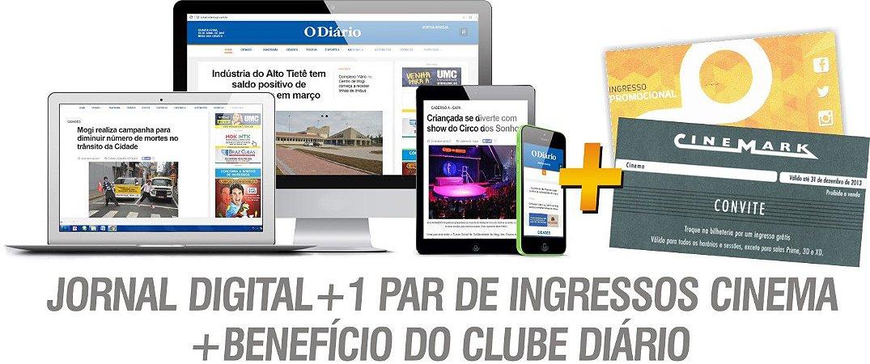 JORNAL DIGITAL + 1 PAR DE INGRESSOS CINEMA + BENEFÍCIO DO CLUBE DIÁRIO