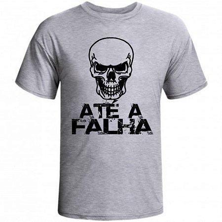 Camiseta Até a Falha