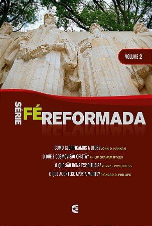 Série Fé Reformada - Volume 2