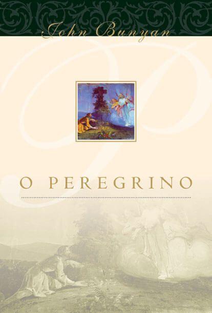 O Peregrino - John Bunyan