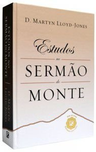 Estudos No Sermão Do Monte | Dr Martyn Lloyd-Jones