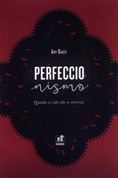 Perfeccionismo – Quando A Vida Não Se Encaixa | Dra. Amy Baker