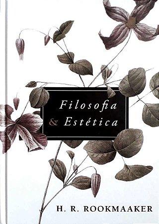Filosofia E Estética | H. R. ROOKMAAKER