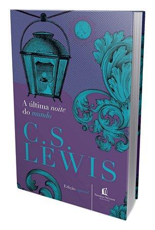 A Última Noite do Mundo | C. S. Lewis (Capa dura)
