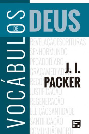 Vocábulos de Deus 2ª Edição | J. I. PACKER