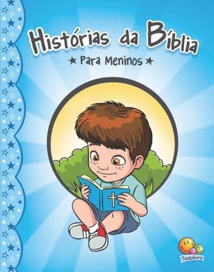 Histórias da Bíblia - Para Meninos