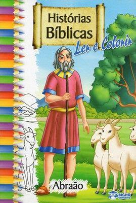HISTÓRIAS BÍBLICAS LER E COLORIR - ABRAÃO