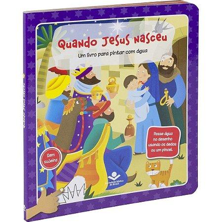 LIVRO PARA PINTAR COM ÁGUA - QUANDO JESUS NASCEU