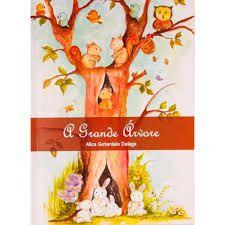 A grande árvore - Alice Gotardelo Delage