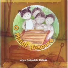 O Maior Tesouro - Alice Gotardelo Delage