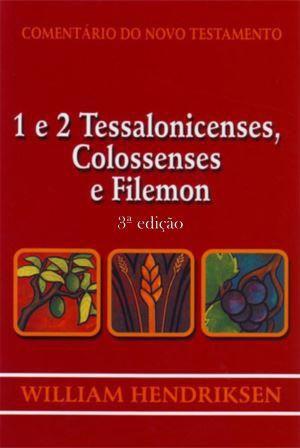 1 e 2 Tessalonicenses, Colossenses e Filemon - 3ª edição