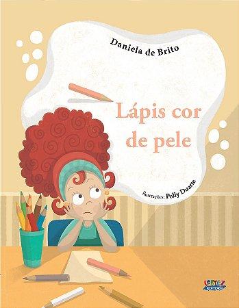 LÁPIS COR DE PELE Autor: BRITO, DANIELA