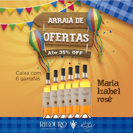 PROMOÇÃO DE SÃO JOÃO - Maria Izabel 2017, rosé, 750ml, Caixa com 6 garrafas