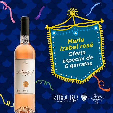 PROMOÇÃO DE CARNAVAL Maria Izabel 2017, rosé, 750ml, Caixa com 6 garrafas