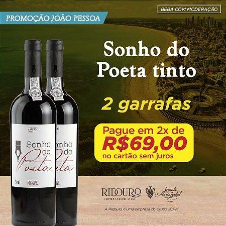 PROMO JOÃO PESSOA - 2 GARRAFAS DE SONHO DO POETA TINTO