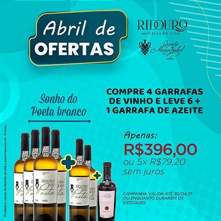 ABRIL DE OFERTAS - SONHO DO POETA 2019, branco, 750ml, 4+2 garrafas+1 garrafa de Azeite