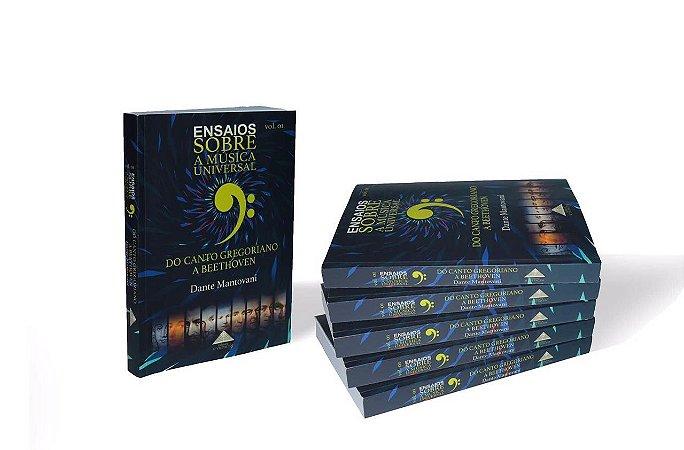"""Livro """"Ensaios Sobre a Música Universal"""", volume 1 (Do Canto Gregoriano a Beethoven)"""